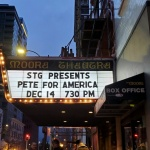 "Marquee of the Moore Theatre that reads ""STG Presents: Pete For America Dec 14 7:30 PM"""
